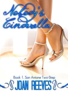 Nobody's Cinderella by Joan Reeves