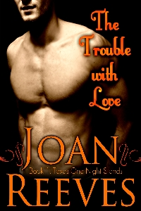 The Trouble With Love by Joan Reeves