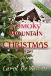 S A Smoky Mountains Christmas by Carol De Vaney
