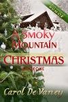 S A Smoky Mountains Christmas by Carol De Vaney