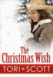 S The Christmas Wish by Tori Scott S
