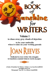 A Book of Sunshine for Writers, Volume 1 by Joan Reeves